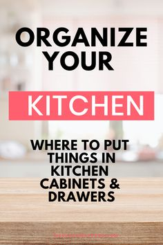 How to organize kitchen cabinets and drawers, what goes where | kitchen organization Kitchen Cabinet Drawers, Kitchen Cabinet Organization, Kitchen Organization, Storage Organization, Kitchen Cabinets, Kitchen Where To Put Things, Organize, Projects, House