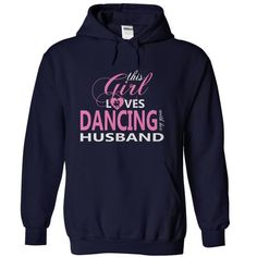 Awesome Dance Dancing Dancer Lovers Tee Shirts Gift for you or your family member and your friend:  This Girl Loves Dancing With Her Husband Tee Shirts T-Shirts
