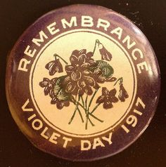 WW1 Period Fundraising /Patriotic Badge 1917 Violet Day Remembrance Badge Maker, Newspaper Advertisement, Hat Day, One Peace, Anzac Day, Prisoners Of War, World War One, Red Cross, Colour Images