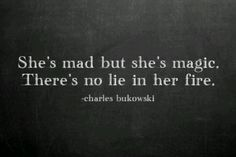 """Bukowski is my favorite! So many of my favorite quotes are by him! My most favorite being """"find what you love."""" -Lindsay 😉 <br /></div> These 33 One-Sentence Quotes Will Blow Your Mind Every Time. Amazing Quotes, Great Quotes, Quotes To Live By, Inspirational Quotes, Magical Quotes, Motivational Quotes, Spark Quotes, Inspiring Quote Tattoos, The Words"""