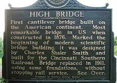 High Bridge in Jessamine County, Kentucky - my grandfather and great-grandfather worked on this bridge.