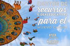 AYUDA PARA MAESTROS: Cientos de recursos e ideas educativas para el nue...