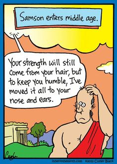 Samson enters middle age.