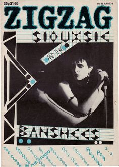 A 1978 Zigzag magazine from Simon Reynold's collection featuring original punks like Siouxsie and the Banshees and the Clash. Courtesy of Re...
