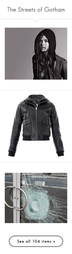 """The Streets of Gotham"" by baileyjosephberg ❤ liked on Polyvore featuring outerwear, jackets, hooded, leather jacket, black, slim bomber jacket, collar jacket, hooded bomber jackets, hooded leather jacket and leather bomber jacket"