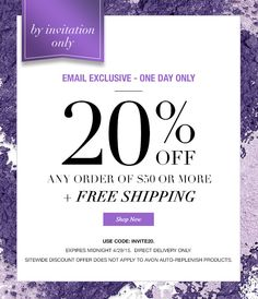 By Invitation Only!!  20% off $50 or more order plus free shipping!  Use code:INVITE20.  Expires midnight 4/29/15