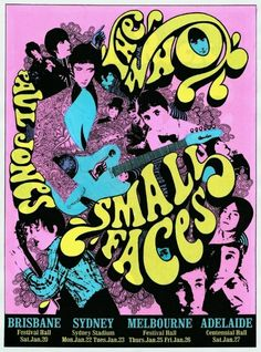 The Who/Small Faces Australian Tour 1968 Poster by Ian McCausland Tour Posters, Band Posters, Pop Rock, Rock And Roll, Mundo Hippie, Concert Rock, Psychedelic Rock, Psychedelic Posters, Vintage Concert Posters