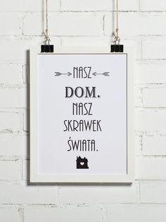**Autorski i niepowtarzalny plakat typograficzny**, który stanowić może wyjątkowy dodatek do Twojego wnętrza zarówno w domu, jak i w biurze. Idealnie nadaje się również na wyjątkowy prezent....