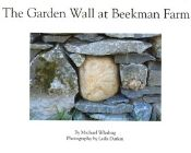 The Garden Wall at Beekman Farm