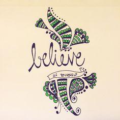 Believe in yourself zentangle drawing doodle art