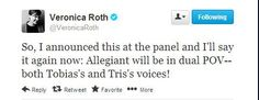 Allegiant Will be from Tris and Four's POV