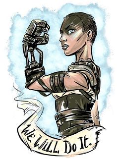 Furiosa from Mad Max Fury Road by Rori Comics for Sketch Dailies Mad Max Tattoo, Furiosa Costume, Imperator Furiosa, Wasteland Warrior, Strong Female Characters, Mad Max Fury Road, Creative Costumes, Rosie The Riveter, Female Character Design