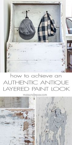how to achieve an authentic looking antique, layered paint effect - step by step…