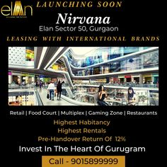 A new Commercial Highstreet retail hub is going to be launched very soon in gurgaon which named as Elan Nirvana in Gurgaon . Elan Nirvana Sector 50 project offers high rentals and many more benefits to their clients. Call @ 90158-9999 to know more details. #Elannirvanasector50 #elanrirvanagurgaon #nirvanacountrygurgaon #ElanNirvanasector50urgaon #nirvanacountrysector50gurgaon #sector50gurgaon #elannirvanaprice #elannirvanabrochure Retail Me, Best Commercials, I Am Game, In The Heart, Nirvana, International Brands, Investing, Product Launch, Luxury