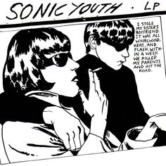 """""""I Stole My Sister's Boyfriend. It Was All Whirlwind, Heat, And Flash. With-In A Week We Killed My Parents And Hit The Road."""" - Sonic Youth . This would make an amazing tattoo!"""
