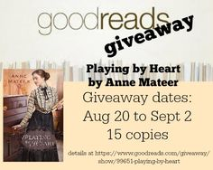 Goodreads giveaway--Playing by Heart by Anne Mateer