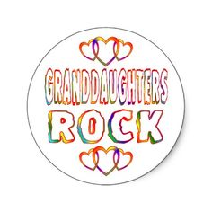 Granddaughters Rock ... At least mine do!