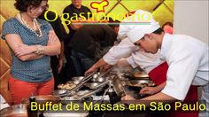 Buffet de Massas em São Paulo - O Gastronomo