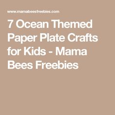 7 Ocean Themed Paper Plate Crafts for Kids - Mama Bees Freebies