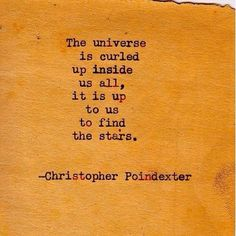 find the stars christopher poindexter typewriter poetry Poetry Quotes, Words Quotes, Me Quotes, Sayings, Poetry Poem, Star Quotes, Random Quotes, Great Quotes, Quotes To Live By