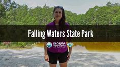 Firsthand Florida Fun: Falling Waters State Park