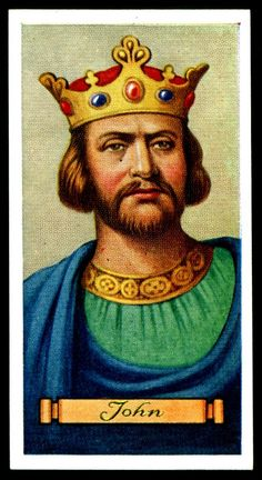 """King John, son of Henry II & Eleanor of Guienne, reigned - Carreras Cigarettes """"Kings & Queens of England"""" (series of 50 issued in Tudor Monarchs, English Monarchs, Tudor History, British History, Adele, Egyptian Kings, King John, Royal Blood, Plantagenet"""