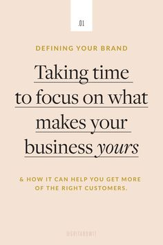 Defining Your Brand: Taking time to focus on what makes your business yours