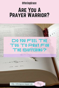 Do you feel the tug to pray for the suffering? Do you ever sense that something isn't right and feel the need to pray? The Holy Spirit is nudging you into action as a prayer warrior. Will you follow His lead? | Bible Encouragement | Bible Verses | Prayer | Prayer Warrior | Faith | #bibleencouragement | #verses | #faith | #prayer | #prayerwarrior | #sharinglifesstruggles Marriage Bible Verses, Bible Verses About Faith, Encouraging Bible Verses, Bible Encouragement, Bible Prayers, Prayer Prayer, Faith Prayer, Praying For Someone, Prayer Warrior