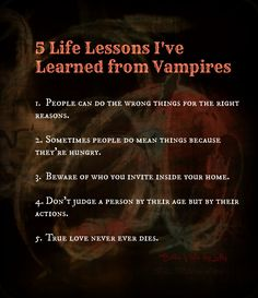 6) Vampire haters will come back as bats in their next life.