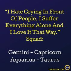 Capricorn And Aquarius Compatibility, Taurus And Aquarius, Gemini Life, Capricorn Facts, Zodiac Signs Gemini, Gemini And Cancer, Zodiac Memes, Taurus Quotes, Compatible Zodiac Signs