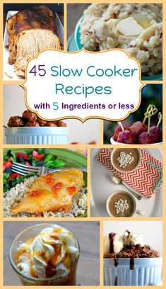 45 Slow Cooker Recipes with 5 Ingredients or Less & a Link Up