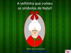 Uma divertida história de repetição, em torno dos principais símbolos de Natal