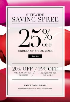 Save up to 25% on your Online Avon Order. Hurry! Offer Expires at midnight. Offer expires at midnight 9/24/2014. Use Avon discount code: TIER25 at http://eseagren.avonrepresentative.com