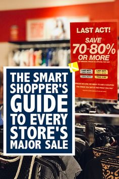 sale store The Smart Shoppers Guide to Every Stores Major Sale - Use this as your ultimate shopping guide. If you get nothing else from this list, get this youmustshop in January and July.