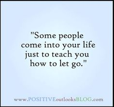 Not everyone is meant to be in your life forever; some are just meant to teach us something.
