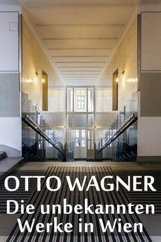 Otto Wagner: Die unbekannten Bauwerke des Wiener Architekten. Otto Wagner, Vienna Secession, Austria Travel, Train Tickets, Bratislava, Train Travel, Budapest, Art Nouveau, Styles