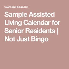 Sample Assisted Living Calendar for Senior Residents | Not Just Bingo