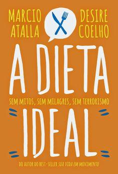"""[Notícias Literárias]: Paralela lança """"A Dieta Ideal"""" - Irmãos Livreiros"""