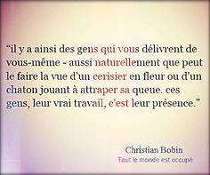 """Christian Bobin """"Tout le monde est occupé"""""""