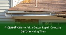 4 Questions You Should Ask a Gutter Repair Company Do You Work, This Or That Questions, Outdoor Decor