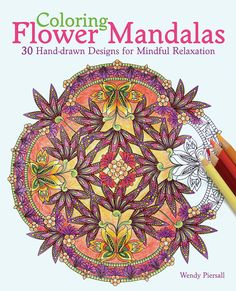 ATTAIN FOCUS, CLARITY, AND PEACE WHILE ADDING BRIGHT AND INSPIRING COLORS TO THESE UNIQUE FLORAL PATTERNS  Relax, focus, reach a higher state of