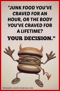 Another great weight loss quote to inspire  you, or perhaps to make you feel a little guilty. If you really want to lose a few pounds, Click here for my FREE short report on how to 'Lose 4 lbs In 7 Days Without Joining A Gym Or Starving Yourself! It's FREE, think you'll enjoy it... http://www.weightlosswithrob.com/free-special-report/