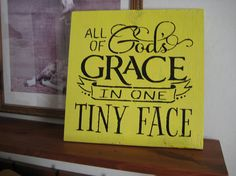 All of God's Grace in one Tiny Face  Wall Plaque by hilltopprims