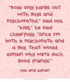 Vampire Academy Quotes | Mia and Adrian