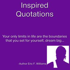 #InspiredQuotations #ThoughtsWithinThoughts #DreamBig