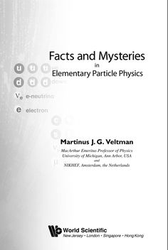 Facts And Mysteries In Elementary Particle Physics (eBook) Elementary Particle, Physics, Mystery, Facts, Physics Humor, Physique, Truths
