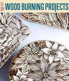 Easy Wood Burning Projects DIY Projects Craft Ideas & How To's for Home Decor with Videos Add distinctive designs to a variety of bare-wood projects and get crafty with these 15 easy to make DIY wood burning projects. Get into wood burning art. Wood Burning Crafts, Wood Burning Patterns, Wood Burning Art, Wood Crafts, Diy Crafts, Decor Crafts, Diy Art Projects, Outdoor Projects, Diy Holz