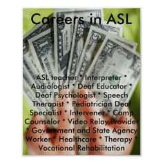 ASL poster for ASL classroom (Not crazy about the background, but liked how it showed a list of possible careers). Asl Interpreter, Learn Sign Language, Asl Signs, Deaf Culture, American Sign Language, Teaching Activities, Love Signs, Education, Words