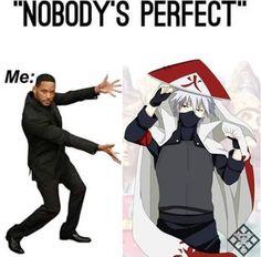"""""""Ninguém é perfeito""""  Haha. Contemplem"""