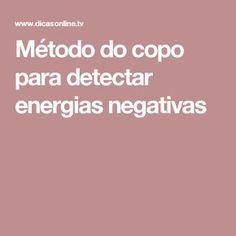 Método do copo para detectar energias negativas